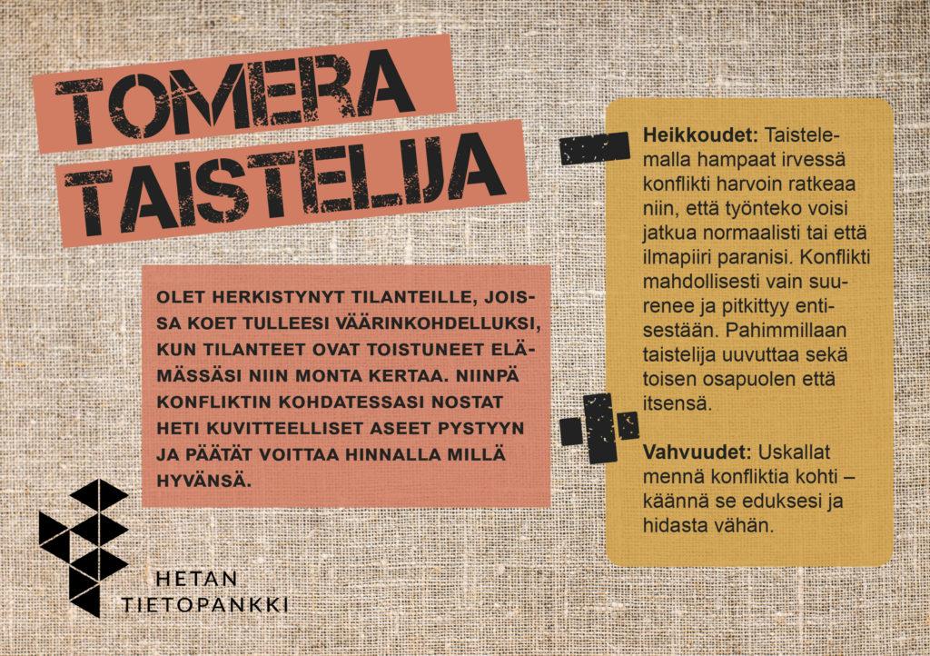 Kuvassa on ruskealla pohjalla tomeran taistelijan kuvaus samana tekstinä, joka löytyy yläpuolelta